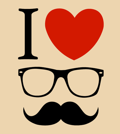 print I love Hipster style, glasses and mustaches.  Vector