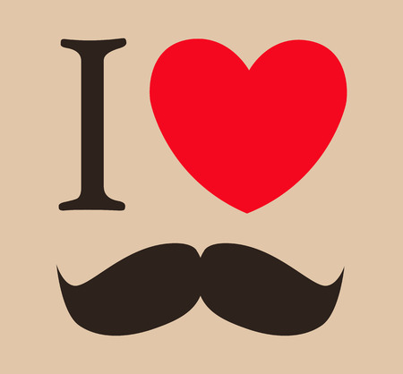 print I love mustache. vector illustration template for design Vector