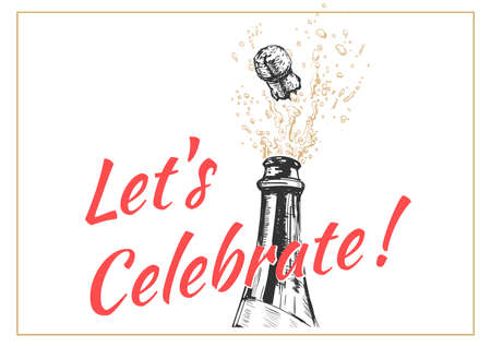 Let s Celebrate. Hand Drawn Party Invitation Template. Champagne explosion. Alcohol drink splash with bubbles.