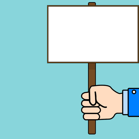 A human hand holds an empty poster. Vector background. For protests and demonstrations Иллюстрация