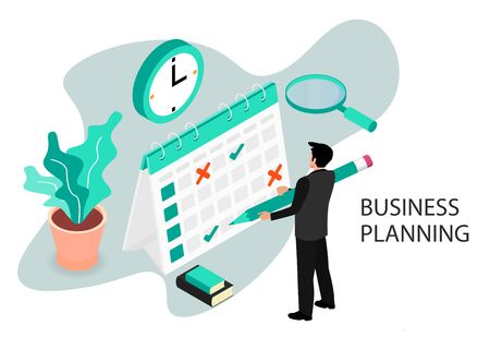 Businessman completes a calendar. Business Planning. Isometric projection. Modern style in green color. Vector illustration Illustration