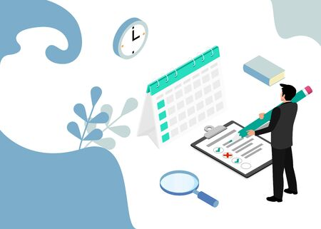 Businessman completes a calendar and checklist. Business Planning. Isometric projection. Vector illustration. EPS 10