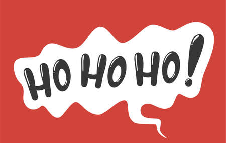 Vector Hohoho lettering - Christmas and New Year phrase illustration.