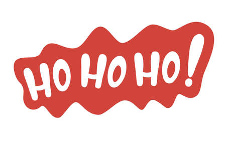 Hohoho lettering for Christmas and New Year message.Vector illustration of hohoho phrase with new year concept.