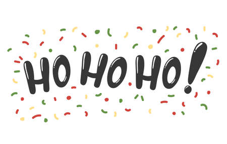 Hohoho lettering with colorful confetti.Vector illustration of hohoho phrase from new year collection.