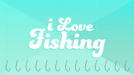 Background with some fishing hook pattern written I Love Fishing. Turquoise color.