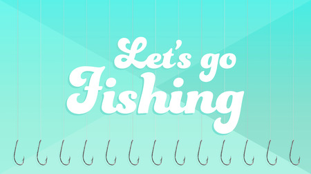 Lets Go Fishing: Background with some fishing hook pattern written Lets go Fishing. Turquoise color. Stock Photo