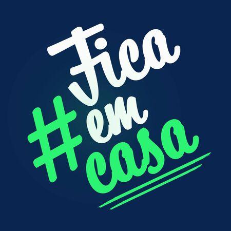 Fica em casa. Stay at home written in Portuguese. 版權商用圖片