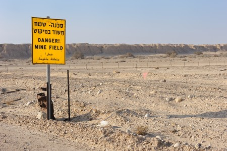 arava: There may be mines, a reminder of the last war.