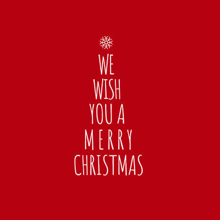 We wish you a Merry Christmas - Calligraphy phrase for Christmas. Hand drawn lettering for Xmas greetings cards, invitations. Good for t-shirt, mug, scrap booking, gift, printing press. Holiday quotes