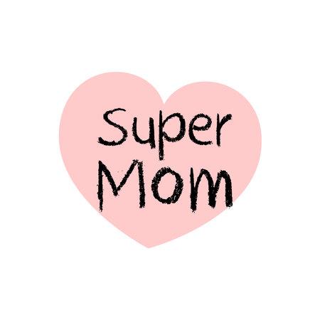 Super Mom. Happy mother's day 일러스트