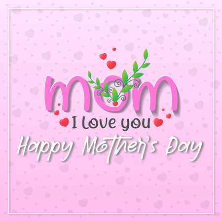 Happy mother's day with green plant on pink background with scattered heart shape. Ilustração