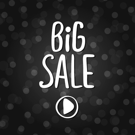 Vector black lettering inscription Big sale on a dark background. Hand drawn text. Vector white black abstract background with circles of different size