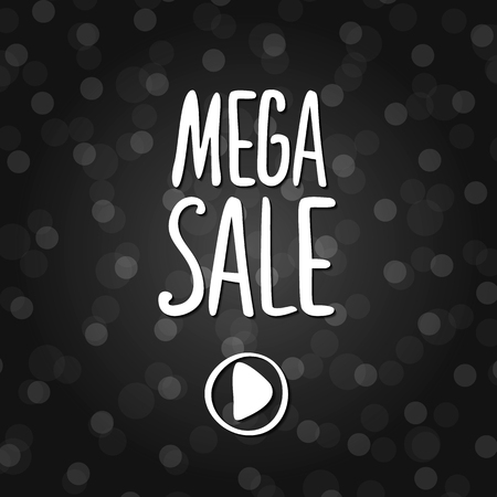 Vector black lettering inscription Mega sale on a dark background. Hand drawn text. Vector white black abstract background with circles of different size.
