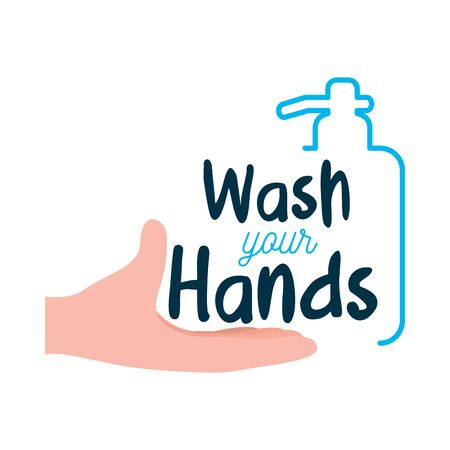 wash your hands lettering design with soap bottle and hand icon over white background, vector illustration