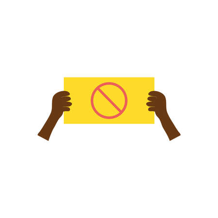 protesting concept, hands with placard with forbidden symbol icon over white background, flat style, vector illustration