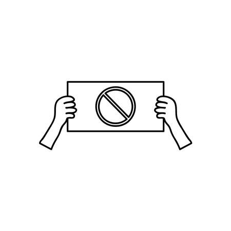 protesting concept, hands with placard with forbidden symbol icon over white background, line style, vector illustration Çizim