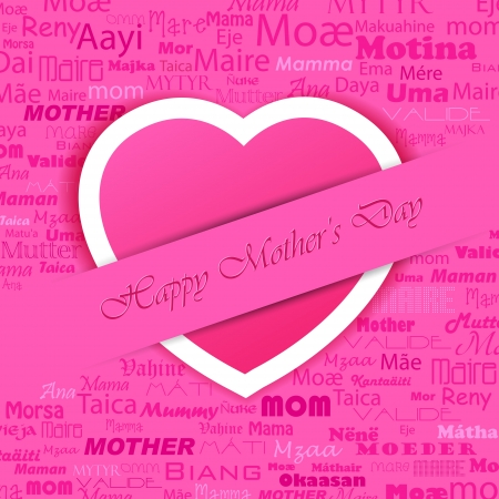 mothering: illustration of Happy Mother s Day background with heart and mother in different language