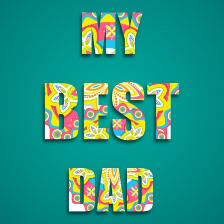 illustration of my best dad message with colorful pattern Vector