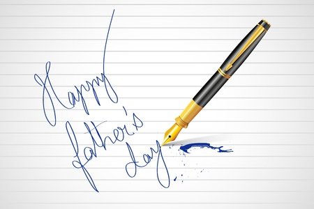 fountain pen writing: illustration of pen writing Happy Father s Day message on paper