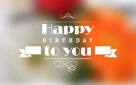happy birthday text: illustration of Happy Birthday Typography background Illustration