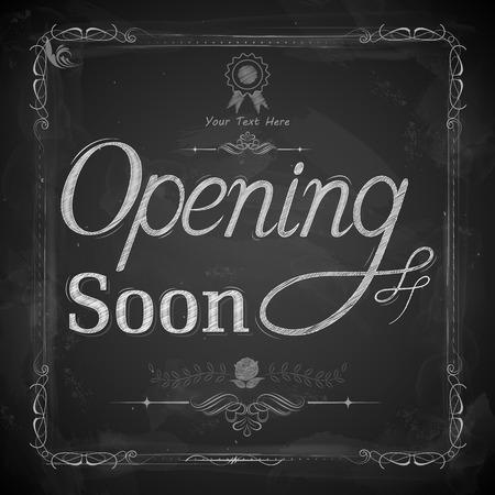 opening: illustration of Opening Soon written on chalkboard