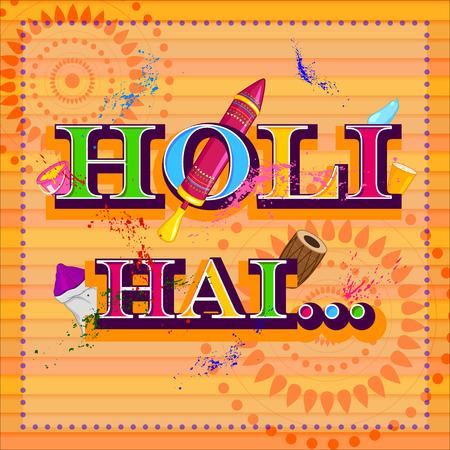 dhulandi: Holi Hai meaning its Holi, festival of colors . Vector illustration Illustration
