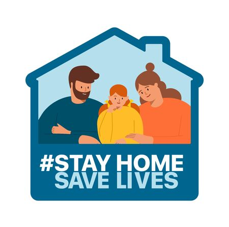 Stay at home, save the lives of the people of the coronavirus COVID-19. Family smiles and stay together at home
