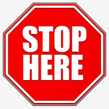 Stopteken. Rood achthoekige verkeersbord met STOP HIER tekst Stock Illustratie
