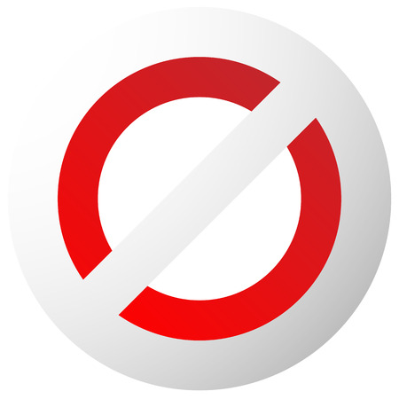 disallow: Prohibition, restriction sign. Red no entry, do not enter sign(s) on white. Caution, warning, keep away sign.