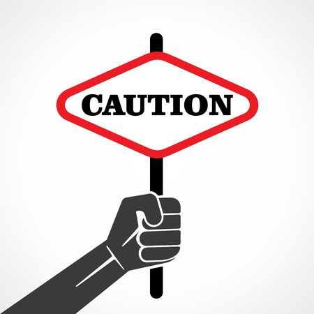 caution placard hold in hand stock vector Stock Vector - 22092933