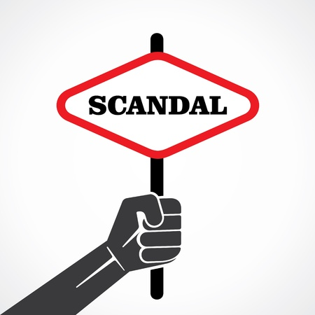 controversy: scandal placard hold in hand stock vector Illustration