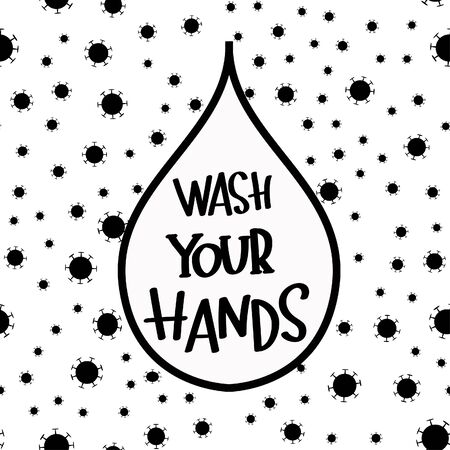 Wash your hands written in typography poster design.Save planet from corona virus.Stay safe,stay inside home.Prevention from virus.