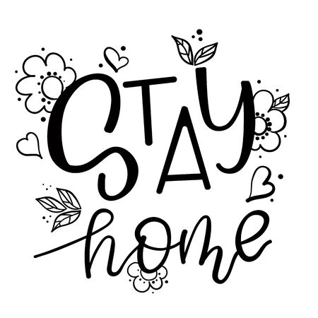 Stay home written in typography poster design.Save planet from corona virus.Stay safe,stay inside home.Prevention from virus.