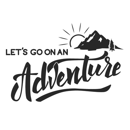Lets go on an adventure hand drawn lettering motivation phrase. Mountain icon. Vector illustration. Ilustrace