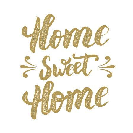 Home sweet Home. Hand drawn phrase isolated on white background. Design element for poster, postcard. Vector illustration