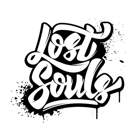 Lost souls. Hand drawn lettering phrase isolated on white background. Design element for poster, t-shirt. Vector illustration