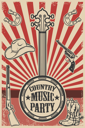 ?ountry music party poster template. Vintage banjo on grunge background. Cowboy hat and boots, revolver, rifle. Vector illustration Illustration