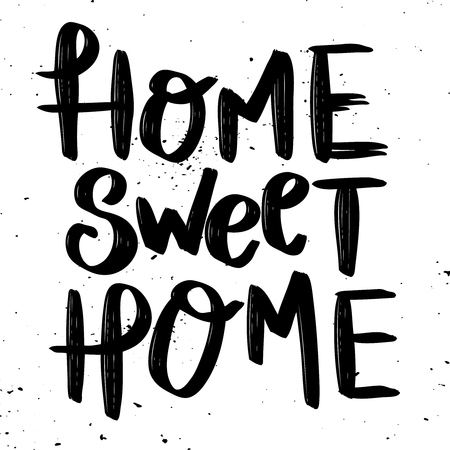 Home Sweet Home. Hand drawn lettering phrase isolated on white background. Design element for poster, greeting card. Vector illustration