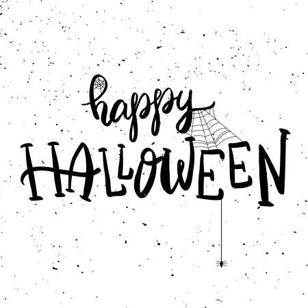 Happy Halloween. Hand drawn lettering phrase. Halloween theme. Vector illustration