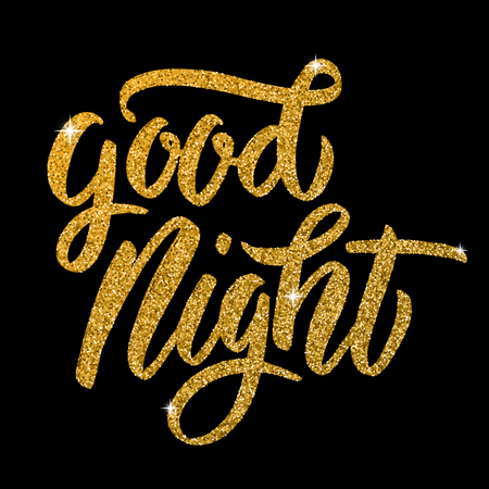 Good Night. Hand drawn lettering in golden style isolated on black background. Design elements for poster, greeting card. Vector illustration Imagens - 84793725