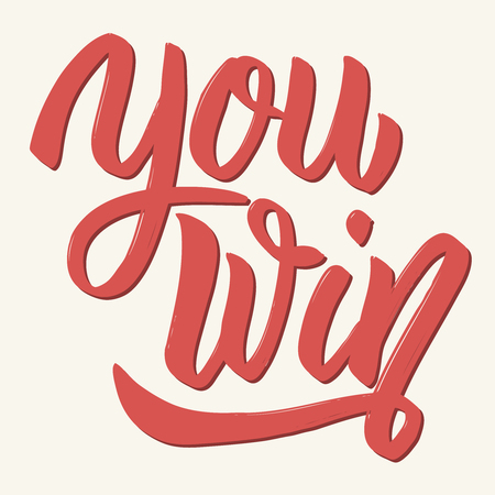 You win. Hand drawn lettering isolated on white background. Design elements for poster, greeting card. Vector illustration Vektorové ilustrace