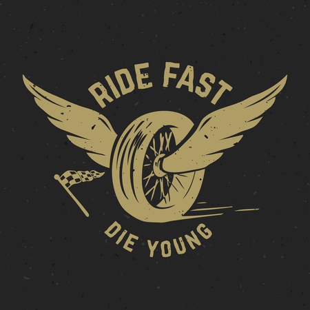 Ride fast die young. Hand drawn wheel with wings. Design element for poster, t-shirt, emblem. Vector illustration
