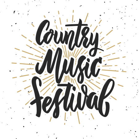 Country music festival. Hand drawn lettering on grunge background. Design element for poster, greeting card. Vector illustration