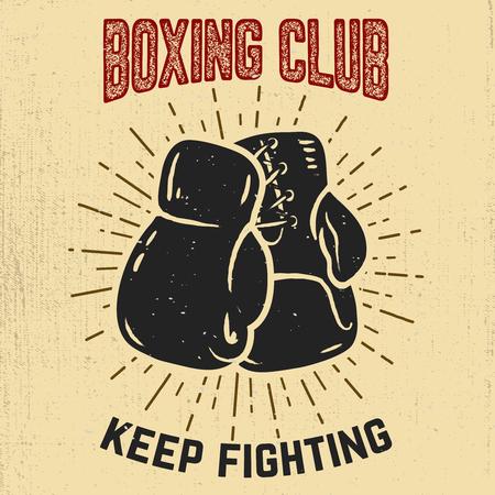 Club de boxeo Seguir luchando. Guantes de boxeo dibujados a mano sobre fondo de grunge. Elemento de diseño para póster, emblema, banner. Ilustración del vector