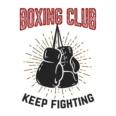 Boxing club. Keep fighting. Boxing gloves on grunge background. Design element for poster, card, banner, emblem, sign. Vector illustration