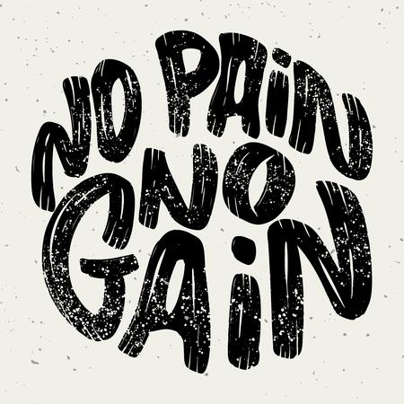 no pain no gain. Lettering phrase on white background. Design element for poster, emblem, sign. Vector illustration Stock Illustratie