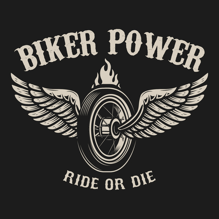 Ride or die. Motorcycle wheel with wings. Design element for poster, emblem, sign, badge. Vector illustration Ilustração