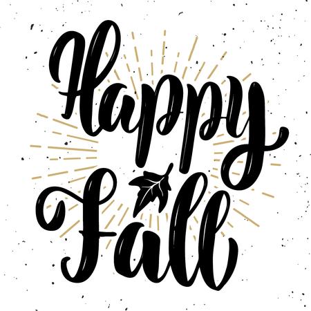 Fröhlicher Herbst. Handbeschriftungszitat auf weißem Hintergrund. Gestaltungselement für Poster, Banner, Karten. Vektor-illustration Standard-Bild - 89059021