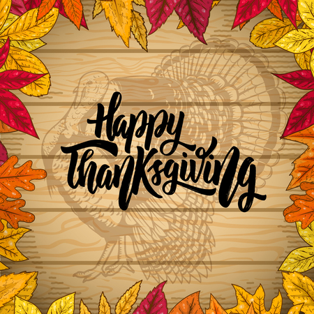 Happy thanksgiving. Border from autumn leaves on wooden background. Turkey illustration. Design element for poster, emblem, banner, card. Vector illustration